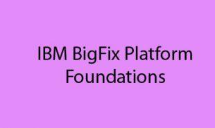 ibm-bigfix-platform-foundations